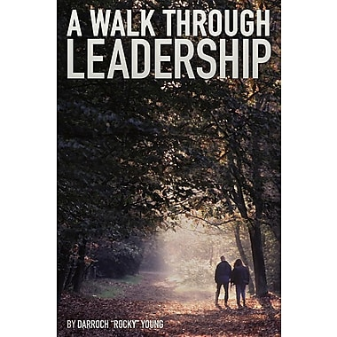 A Walk Through Leadership