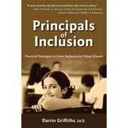 Principals of Inclusion: Practical Strategies to Grow Inclusion in Urban Schools