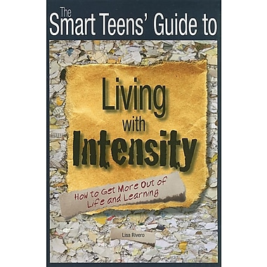 Smart Teens' Guide to Living with Intensity
