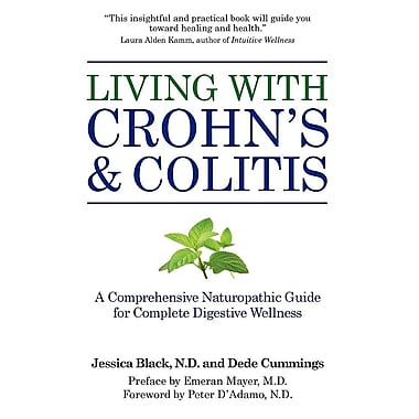 Living with Crohn's & Colitis: A Comprehensive Naturopathic Guide for Complete Digestive Wellness