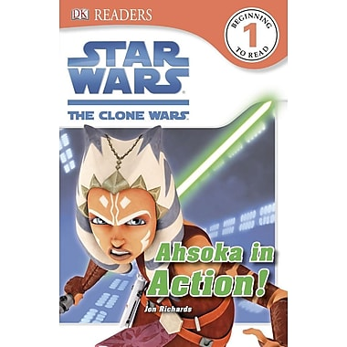 DK Readers: Star Wars: The Clone Wars: Ahsoka in Action!