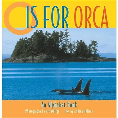O is for Orca: An Alphabet Book