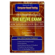 """The EIT/FE Exam """"HOW TO PASS ON YOUR FIRST TRY"""": FastTrack: Over 330 Practice Problems!"""