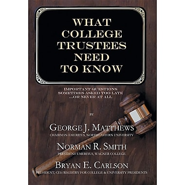 What College Trustees Need to Know