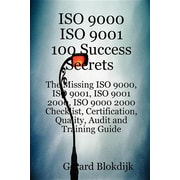 ISO 9000 ISO 9001 100 Success Secrets