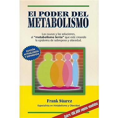 El Poder del Metabolism (Spanish Edition)