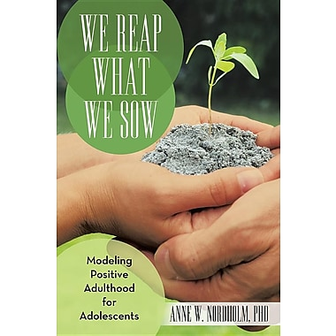 We Reap What We Sow: Modeling Positive Adulthood for Adolescents