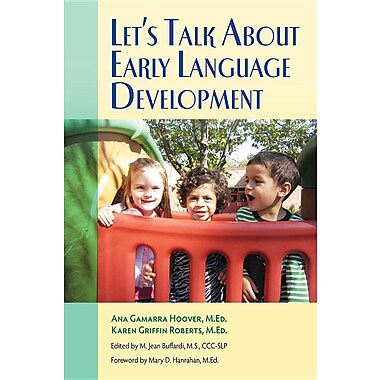 Let's Talk About Early Language Development