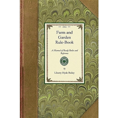 Farm and Garden Rule-Book (Gardening in America)