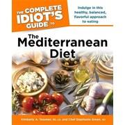 The Idiot's Guides: the Mediterranean Diet Cookbook