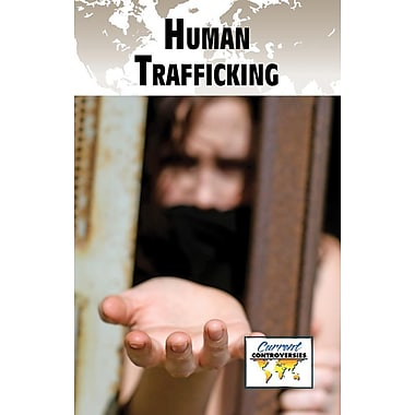 Human Trafficking (Current Controversies)