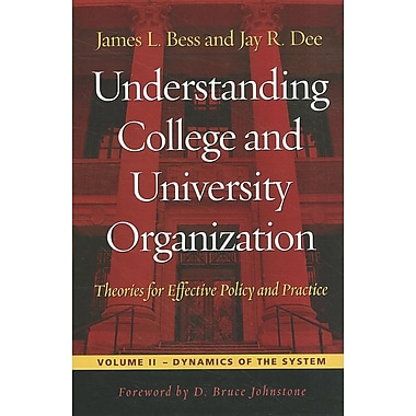 Understanding College and University Organization Theories for Effective Policy and Practice