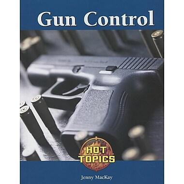 Gun Control (Hot Topics)
