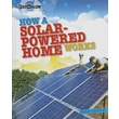 How a Solar-Powered Home Works (Ecoworks)