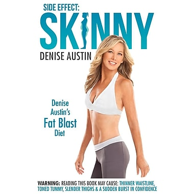 Side Effect: Skinny: Denise Austin's Fat Blast Diet
