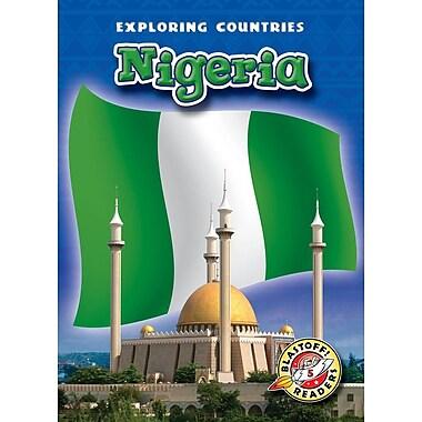 Nigeria (Blastoff! Readers: Exploring Countries) (Blastoff Readers. Level 5)