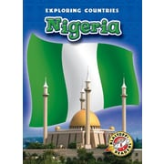 Nigeria (Blastoff! Readers: Exploring Countries) (Blastoff Readers. Level 5)