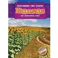 Kansas: The Sunflower State (Exploring the States)