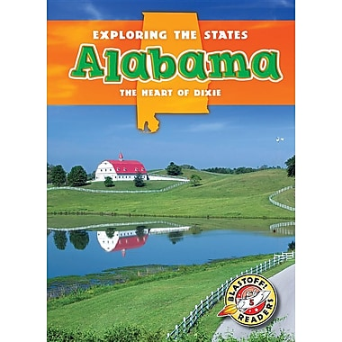 Alabama: The Heart of Dixie (Exploring the States)