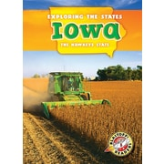 Iowa: The Hawkeye State (Exploring the States)