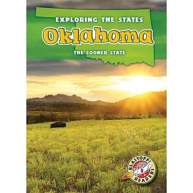 Oklahoma: The Sooner State (Exploring the States)