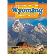 Wyoming: The Equality State (Exploring the States)