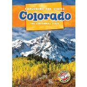 Colorado: The Centennial State (Exploring the States)