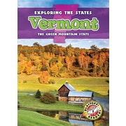 Vermont: The Green Mountain State (Exploring the States)