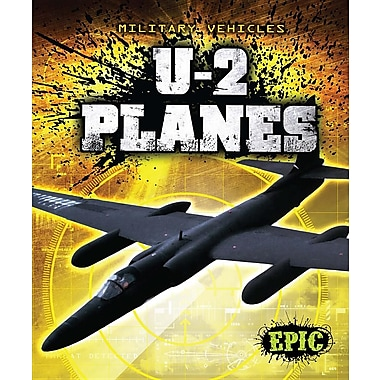 U-2 Planes (Epic Books: Military Vehicles)