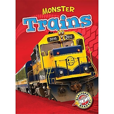 Monster Trains (Blastoff Readers. Level 1)