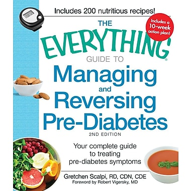 The Everything Guide to Managing and Reversing Pre-Diabetes