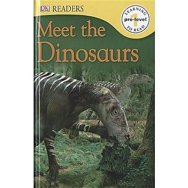 DK Readers: Meet the Dinosaurs