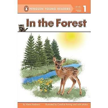 In the Forest (Penguin Young Readers, L1)