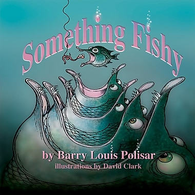 Something Fishy (Rainbow Morning Music Picture Books)