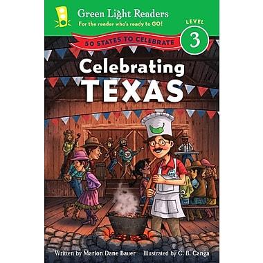 Celebrating Texas: 50 States to Celebrate