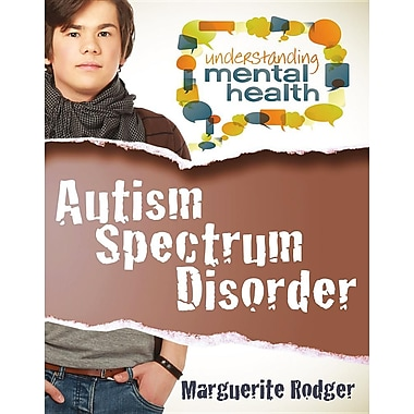 an understanding of the mental disorder autism The roots of mental illness bipolar disorder and autism fit the biological social and environmental factors are undeniably important to understanding mental.