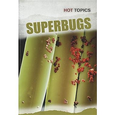Superbugs (Hot Topics)