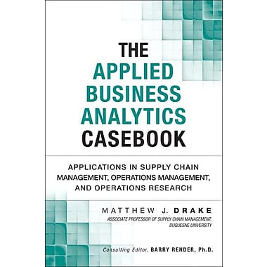The Applied Business Analytics Casebook