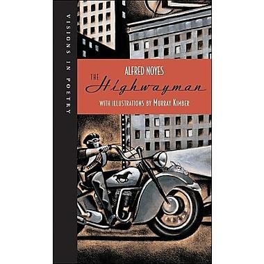 The Highwayman (Visions in Poetry)