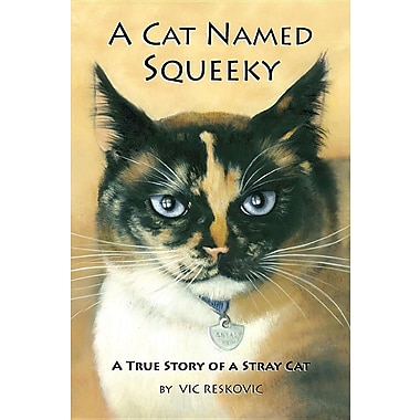 A Cat Named Squeeky