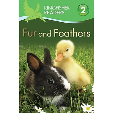 Kingfisher Readers L2: Fur and Feathers (Kingfisher Readers. Level 2)