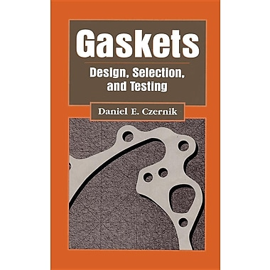 Gaskets: Design, Selection, and Testing