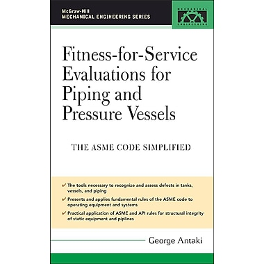Fitness-for-Service Evaluations for Piping and Pressure Vessels
