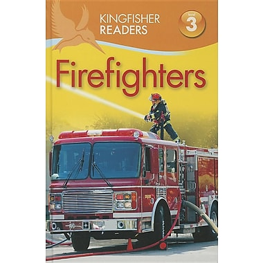 Kingfisher Readers L3: Firefighters (Kingfisher Readers. Level 3)