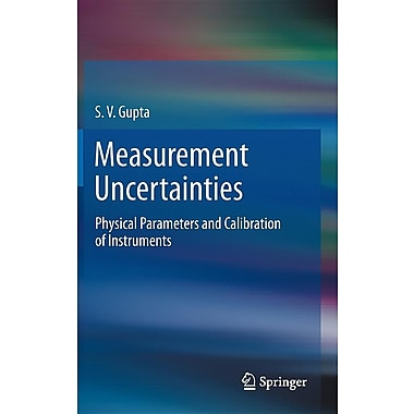 Measurement Uncertainties: Physical Parameters and Calibration of Instruments