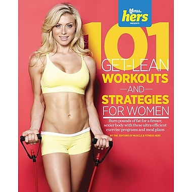 101 Get-Lean Workouts and Strategies for Women (101 Workouts)