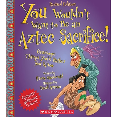 You Wouldn't Want to Be an Aztec Sacrifice