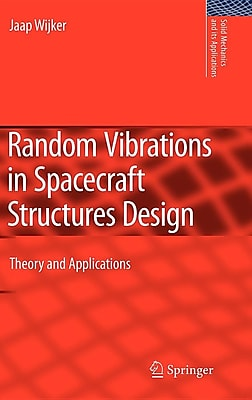Random Vibrations in Spacecraft Structures Design: Theory and Applications 340189