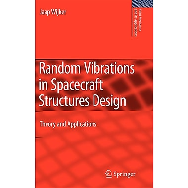 Random Vibrations in Spacecraft Structures Design: Theory and Applications