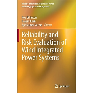 Reliability and Risk Evaluation of Wind Integrated Power Systems
